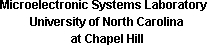 Microelectronic Systems Laboratory, UNC-CH